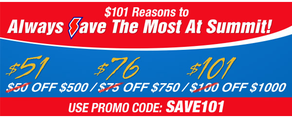 $101 Reasons to Always Save the Most at Summit!