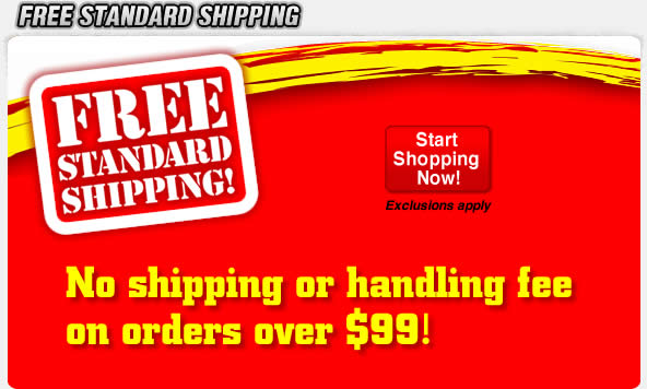 No shipping or handling fee on orders over $99.  *Exclusions apply.