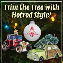 Trim the Tree with Hotrod Style