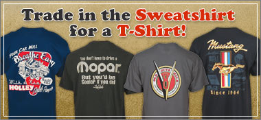 Trade in the Sweatshirt for a T-Shirt!