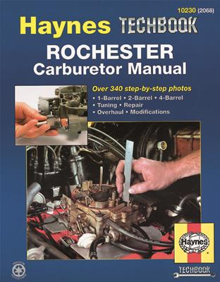 Haynes Automotive Rochester Carburetor Manual 10230