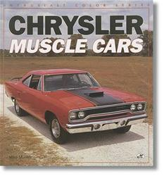 Mopar Performance P5249649 - Mopar Performance Chrysler Muscle Cars Book