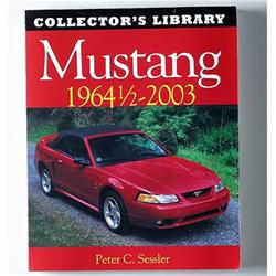 Motorbooks International 780760313732 - Motorbooks Mustang 1964 1/2-2003: Collector's Library