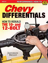 SA Design SA310 - SA Design Chevy Differentials: How to Rebuild the 10- and 12-Bolt