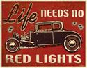 Click here for more information about Life Needs-Rod Sign