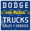 Click here for more information about Dodge Job-Rated Trucks Aluminum Sign