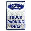 Click here for more information about Ford Truck Parking Sign