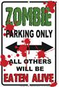 Click here for more information about Zombie Parking Only Aluminum Sign