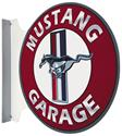 Click here for more information about Mustang Garage Double-Sided Steel Sign