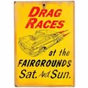 "Click here for more information about Drag Races Sign - 11"" x 16"""