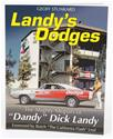 Click here for more information about Summit Gifts CT561 - Landy's Dodges: The Mighty Mopars of Dandy Dick Landy