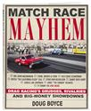 Click here for more information about SA Design CT582 - Match Race Mayhem: Drag Racing's Grudges, Rivalries and Big-Money Showdowns