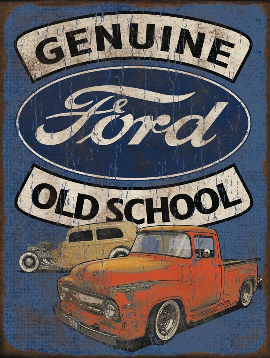 Genuine Ford Old School Sign 15976ts Free Shipping On Orders Over 99 At Summit Racing