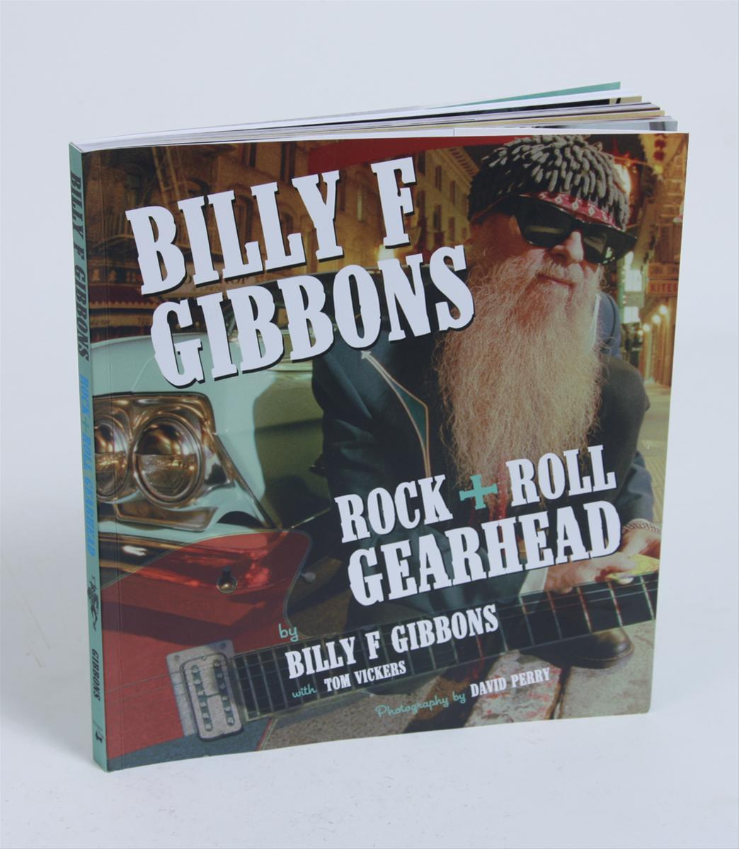 Billy F Gibbons Rock  Roll Gearhead Billy F Gibbons
