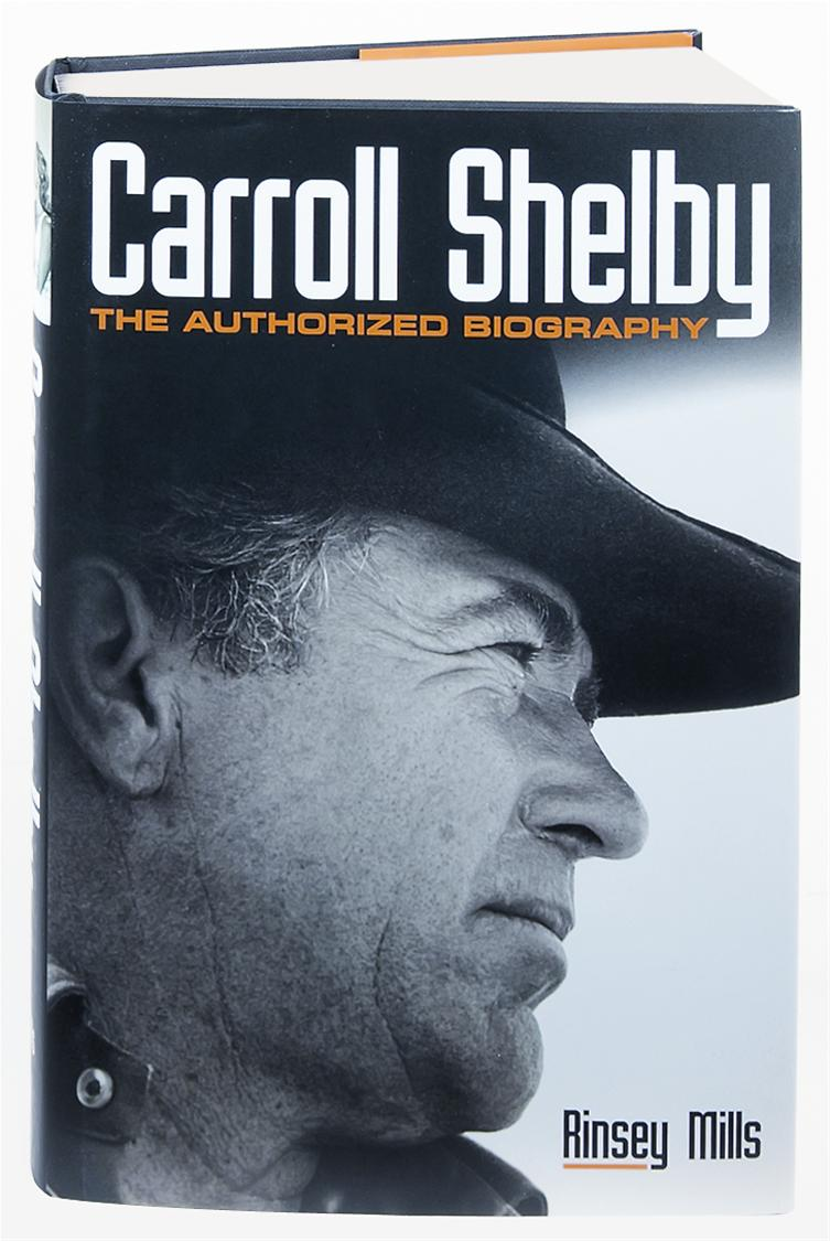 Motorbooks Carroll Shelby; The Authorized Biography 780760346464 ...