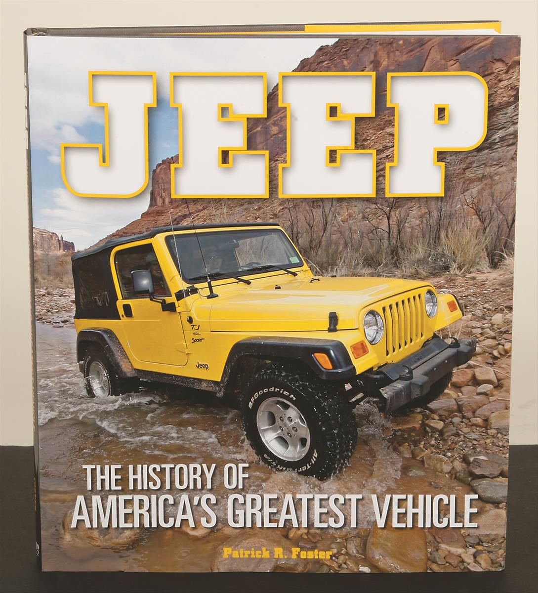 jeep the history of america 39 s greatest vehicle 780760345856 free shipping on orders over 99. Black Bedroom Furniture Sets. Home Design Ideas