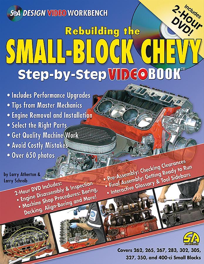 SA Design Rebuilding the Small-Block Chevy: Step-by-Step Videobook SA116