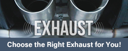 Choose the Right Exhaust